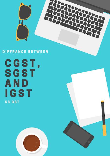 cgst, sgst and igst