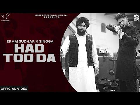 [Lyrics] Ekam Sudhar & Singga - HADD TOD DA