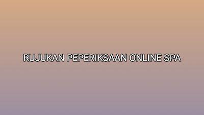 Rujukan Peperiksaan Online SPA 2020 (TERKINI)