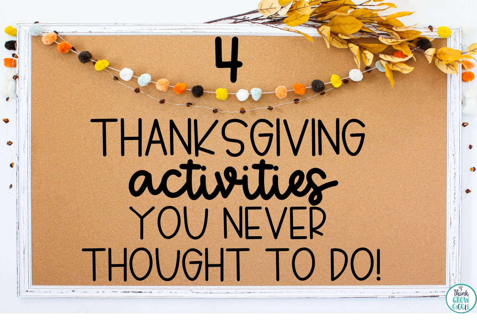 4 Thanksgiving Activities You Never Thought To Do