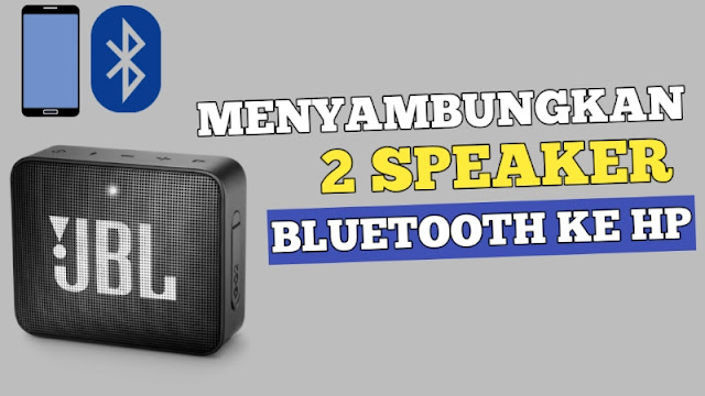 Cara Menghubungkan 2 Bluetooth Sekaligus