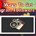 Instagram How to Get Followers Fast