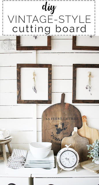 http://www.thriftyandchic.com/2019/06/diy-vintage-style-cutting-board.html