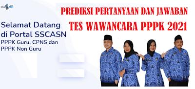 Prediksi Pertanyaan dan Jawaban Tes Wawancara CPNS dan PPPK 2021