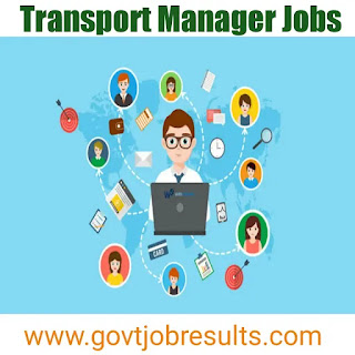 Transport Manager Jobs in India in 2020-21