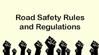 Road Safety Rules and Regulations
