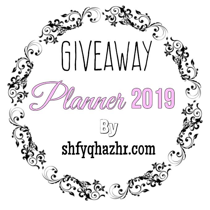GIVEAWAY PLANNER 2019 by SHFYQHAZHR.COM