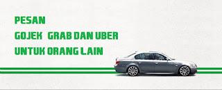 cara pesan gocar grabcar grab taxi untuk orang lain