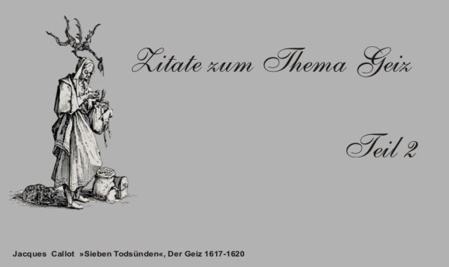 Gedichte Und Zitate Fur Alle Deutsche Autoren Zum Thema Geiz