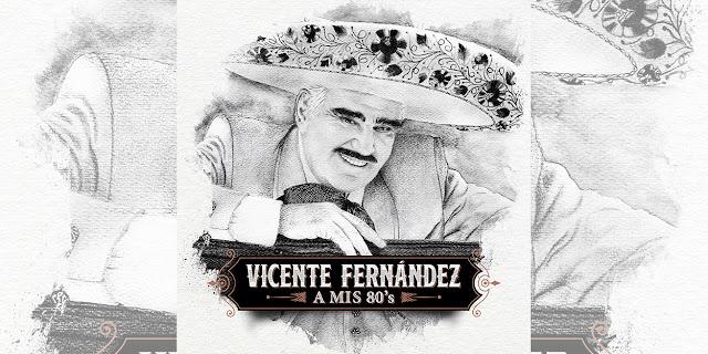"""Vicente Fernández celebra una vida dedicada al mariachi con """"A Mis 80's"""""""