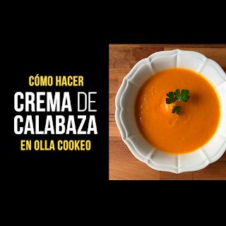 Crema de Calabaza en Olla Cookeo