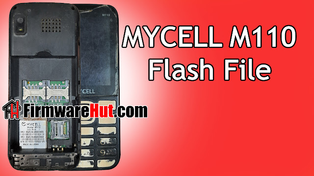 MYCELL M110 Flash File MT6261 Tested (Stock Official Rom)