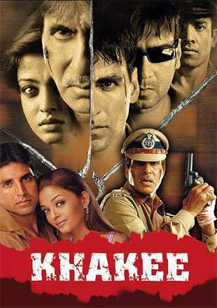 Khakee 2004 Full Hindi Movie Download DVDRip 720p