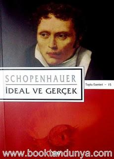 Arthur Schopenhauer - 15 - İdeal ve Gerçek