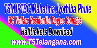 TSMJPTBC Mahatma Jyothiba Phule BC Welfare Residential Degree Entrace Test Halltickets MJPTBCWRE Entrace Test Halltickets Download