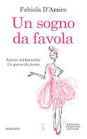 Un sogno da favola - Fabiola D'Amico