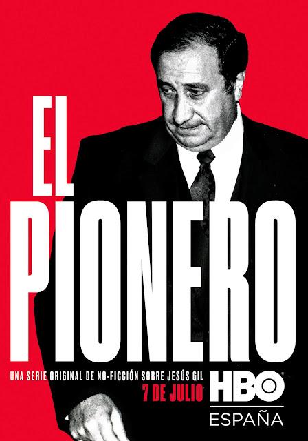 El Pionero, Jesús Gil, HBO, Serie, póster