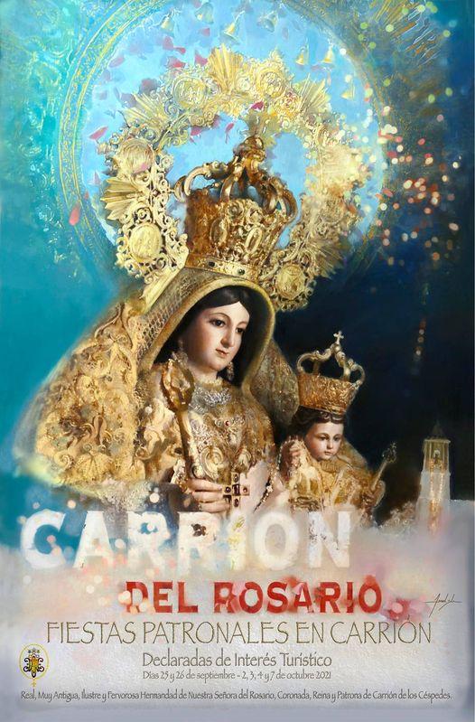 Cartel Anunciador de las Fiestas de la Virgen del Rosario Coronada, Patrona de Carrión de los Céspede2021