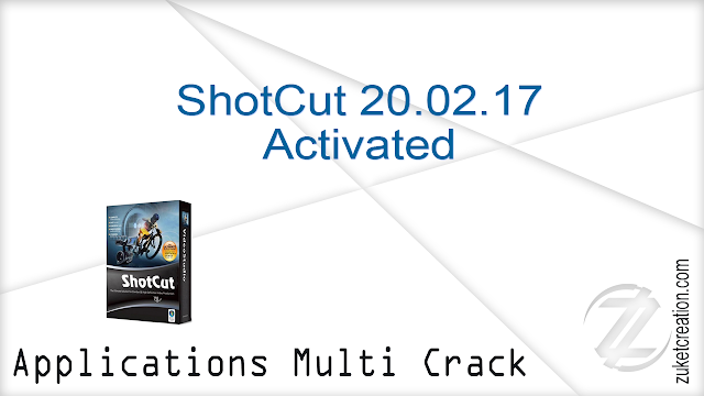 ShotCut 20.02.17 Activated