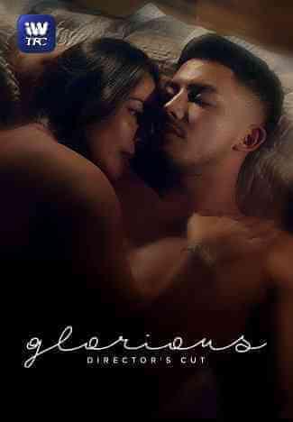 Download [18+] Glorious (2018) Filipino, Tagalog Eng Sub 480p 369mb    720p 1.1gb