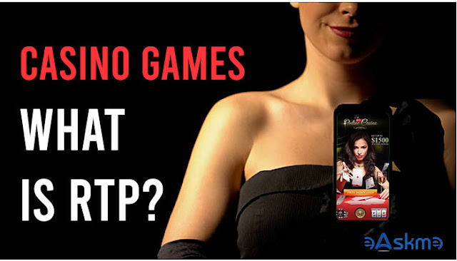 Casino Games: What Is the Meaning of RTP?: eAskme