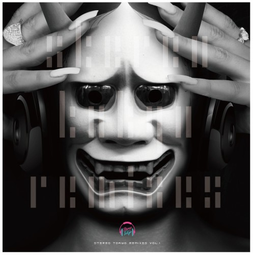 [Album] Stereo Tokyo – Stereo Tokyo Remixes VOL.1 (2016.04.28/MP3/RAR)