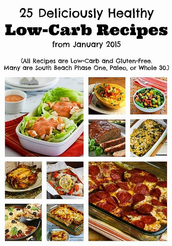 25 Deliciously Healthy Low-Carb Recipes from January 2015 found on KalynsKitchen.com