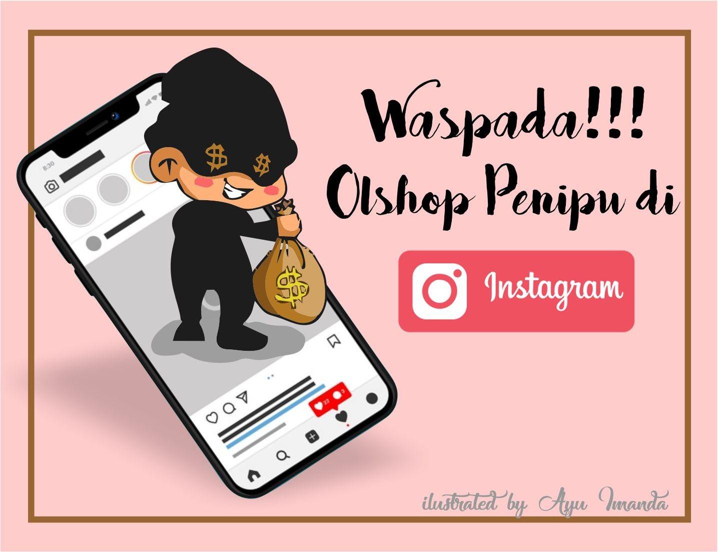 Waspada Penipuan Online Shop Di Instagram