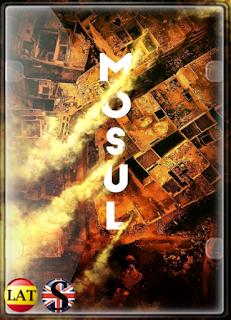 Mosul (2020) WEB-DL 720P LATINO/ESPAÑOL/ARABE