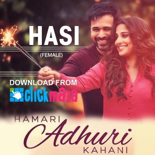 Hasi Ban Gaye Song Download: TERJEMAHAN HASI (FEMALE)