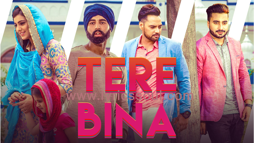 The ‎Tere Bina lyrics from '', The song has been sung by Monty & Waris, , . featuring , , , . The music has been composed by Desi Routz, , . The lyrics of ‎Tere Bina has been penned by Deep Arraicha,