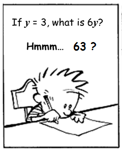 exzuberant: If y = 3, then 6y = 63 or is it?