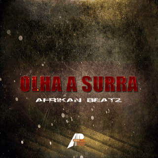 Afrikan Beatz - Olha a Surra (Original)