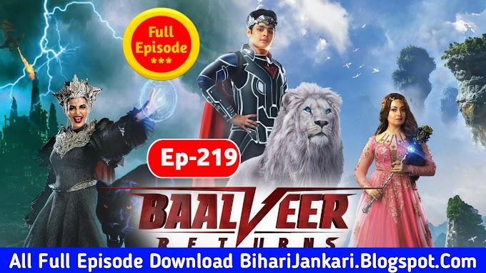 Baalveer Returns Full Episode 219 Download Mp4 Hd–Baalveer Returns Full Episode Download
