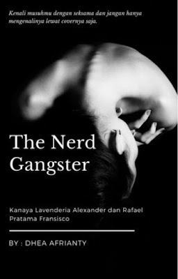 The Nerd Gangster by Dhea Afrianty Pdf