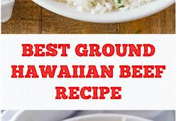 BEST GROUND HAWAIIAN BEEF RECIPE