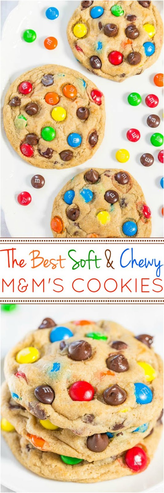 The Best Soft and Chewy MM'S Cookies Recipe