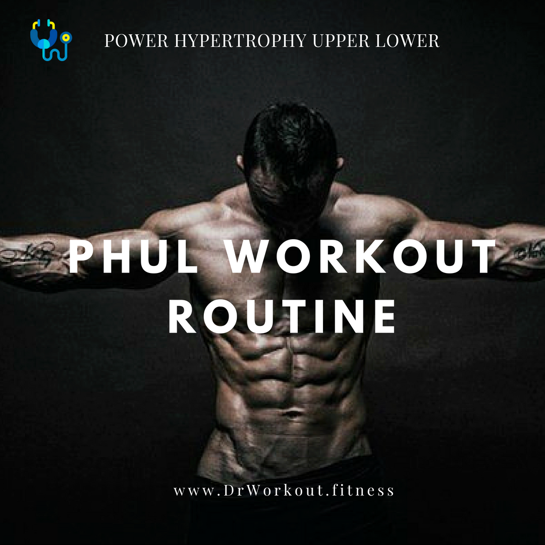Power Hypertrophy Upper Lower Workout Routine