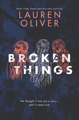 Lauren Oliver Broken Things
