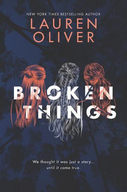 Lauren Oliver Broken Things