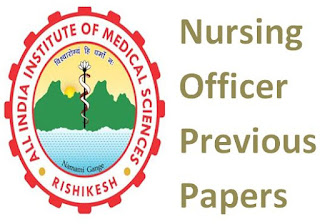 AIIMS Rishikesh Nursing Officer Old Question Papers PDF and Syllabus 2020