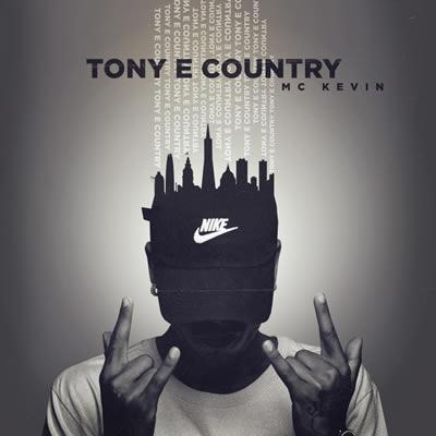 Mc Kevin - Tony e Country