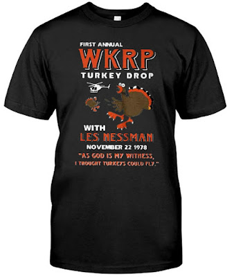 First Annual WKRP'Turkey'Drop As God is My Witness Thanks Giving T Shirt Hoodie Sweatshirt Sweater