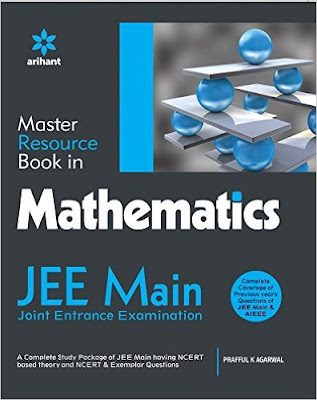 Download Free A Master Resource Book in MATHEMATICS for JEE Main by Prafull K Agarwal Book PDF