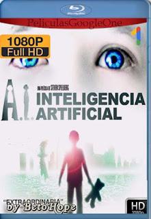 Inteligencia Artificial [2001] [1080p BRrip] [Latino-Inglés] [GoogleDrive] RafagaHD