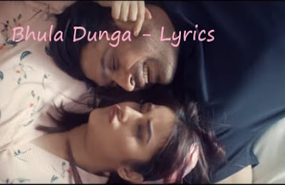 Bhula Dunga Lyrics
