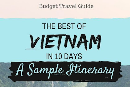 DISCOVER THE BEST OF VIETNAM IN 10 DAYS – A SAMPLE ITINERARY