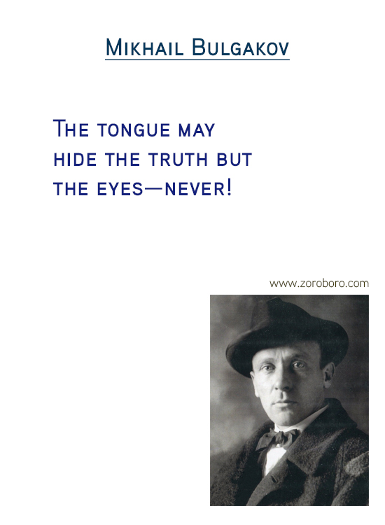Mikhail Bulgakov Quotes. World Quotes, Reason Quotes, Kindness Quotes, Thinking Quotes. Mikhail Bulgakov Philosophy