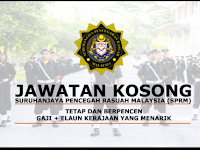Jawatan Kosong Terkini Suruhanjaya Pencegahan Rasuah Malaysia (SPRM) | Tarikh Tutup: 27 September 2019