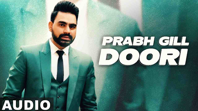Doori song Lyrics - Prabh Gill